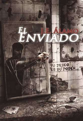 El Enviado, de J. E. Álamo