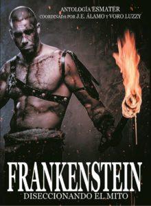 Frankenstein. Diseccionando el mito.