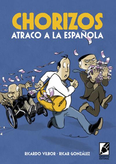 Portada-Chorizos-atraco-a-la-española