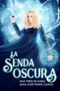La Senda Oscura, de Ana Peris y Juan José Peired