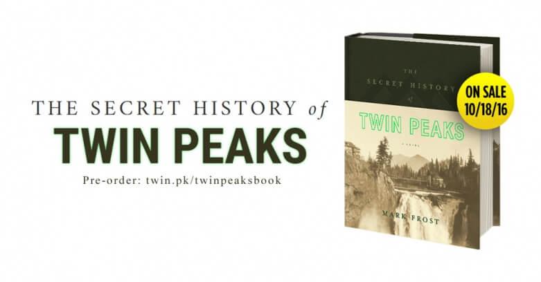 mark-frost-secret-history-of-twin-peaks-order-781x408