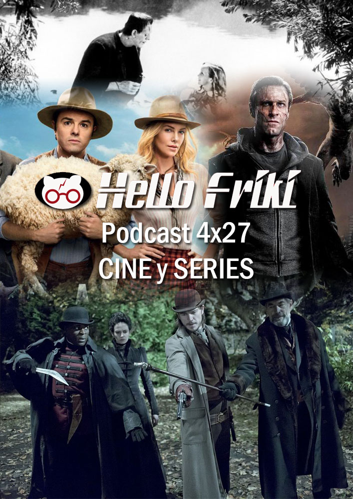 HF 4x27 Cine y Series: Frankenstein, Penny Dreadful...