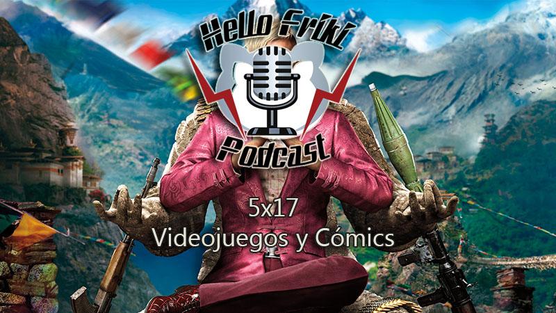 HF 5×17 Videojuegos y Cómics: Far Cry 4, Kingsman, Theme Hospital...