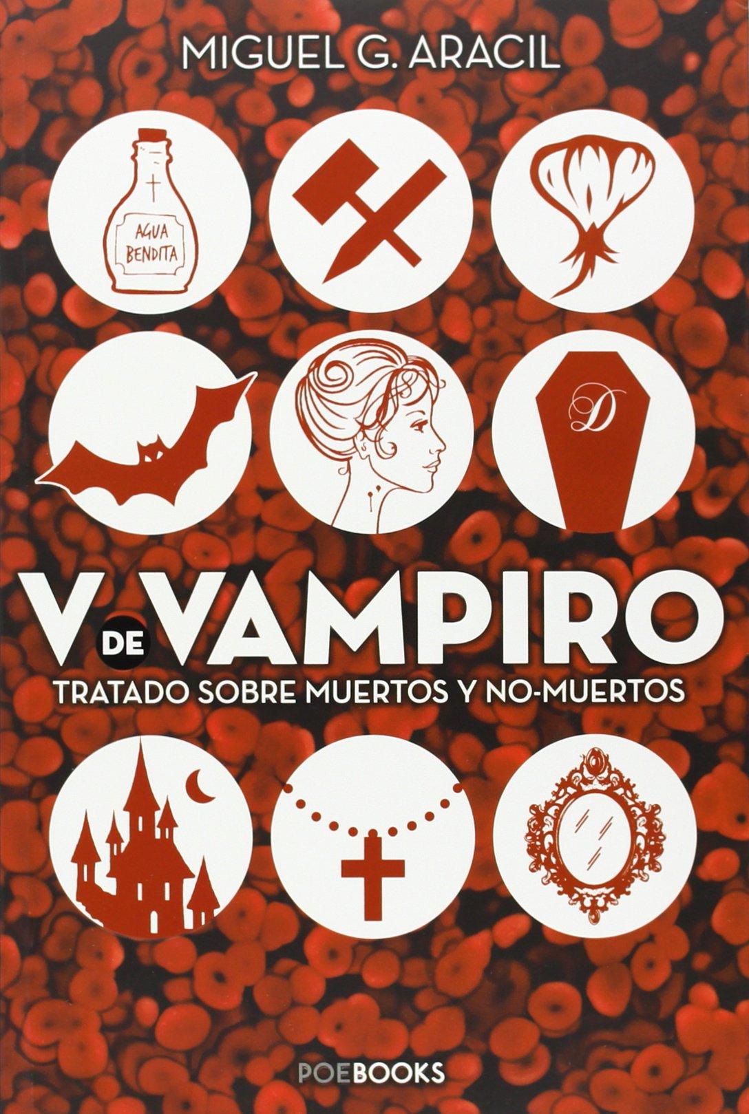 """""""V de vampiro. Tratado sobre muertos y no-muertos"""" de Miguel Ángel Linares"""