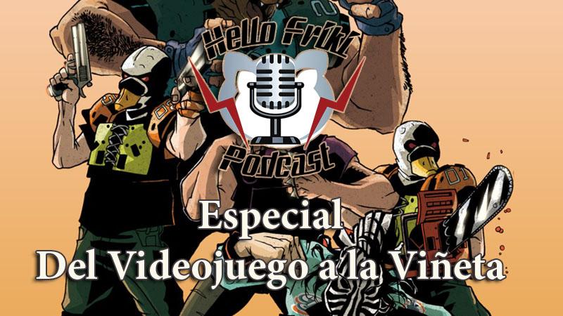 HF Especial Del Videojuego a la Viñeta