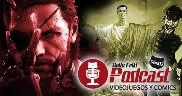 HF 6x02 Videojuegos y Cómics: Metal Gear Solid V, Wraith (Espectro)...