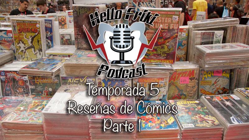 HF Reseñas de cómics de la Temporada 5 (Parte 1)