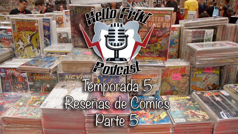 HF Reseñas de cómics de la Temporada 5 (Parte 5)