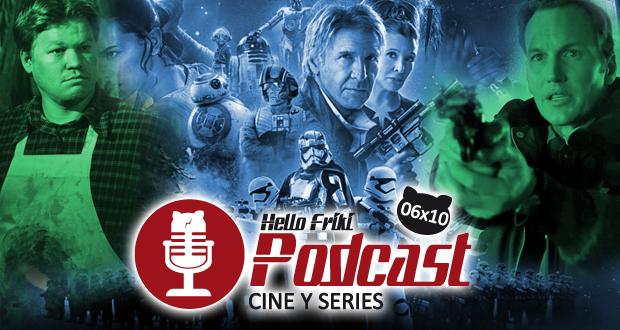 HF 6x10 Cine y Series: Star Wars VII, La loca historia de las galaxias.