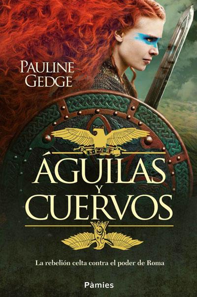 """Reseña: """"Águilas y Cuervos"""", de Pauline Gedge"""