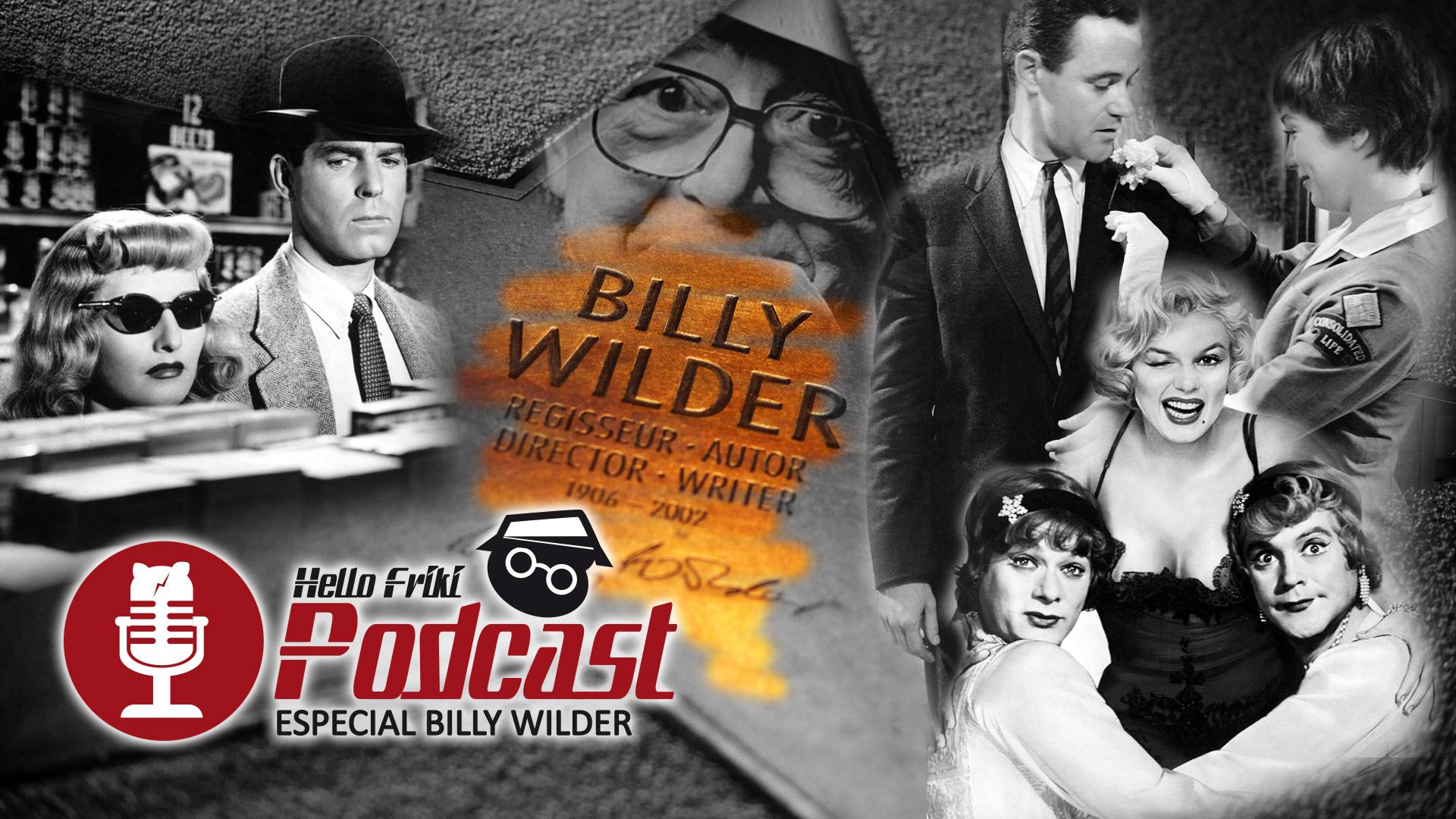 HF Especial Billy Wilder: Con faldas y a lo loco, El apartamento...