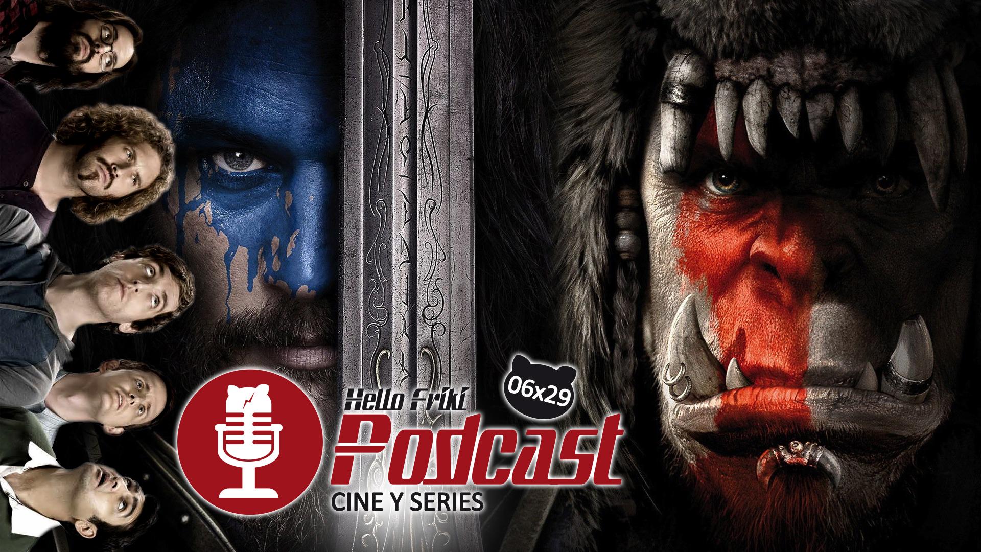 HF 6x29 Cine y Series: Warcraft, Los Santos Inocentes, Silicon Valley...