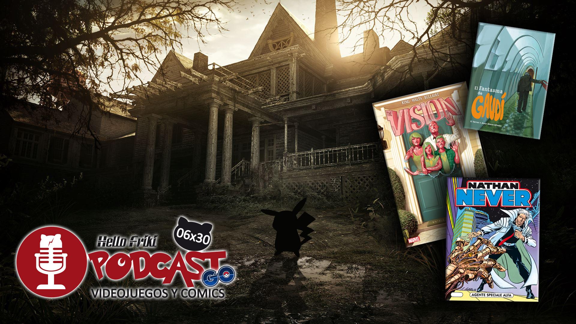HF 6×30 Videojuegos y Cómics: Pokemon Go, Comic Con, El Fantasma de Gaudí...