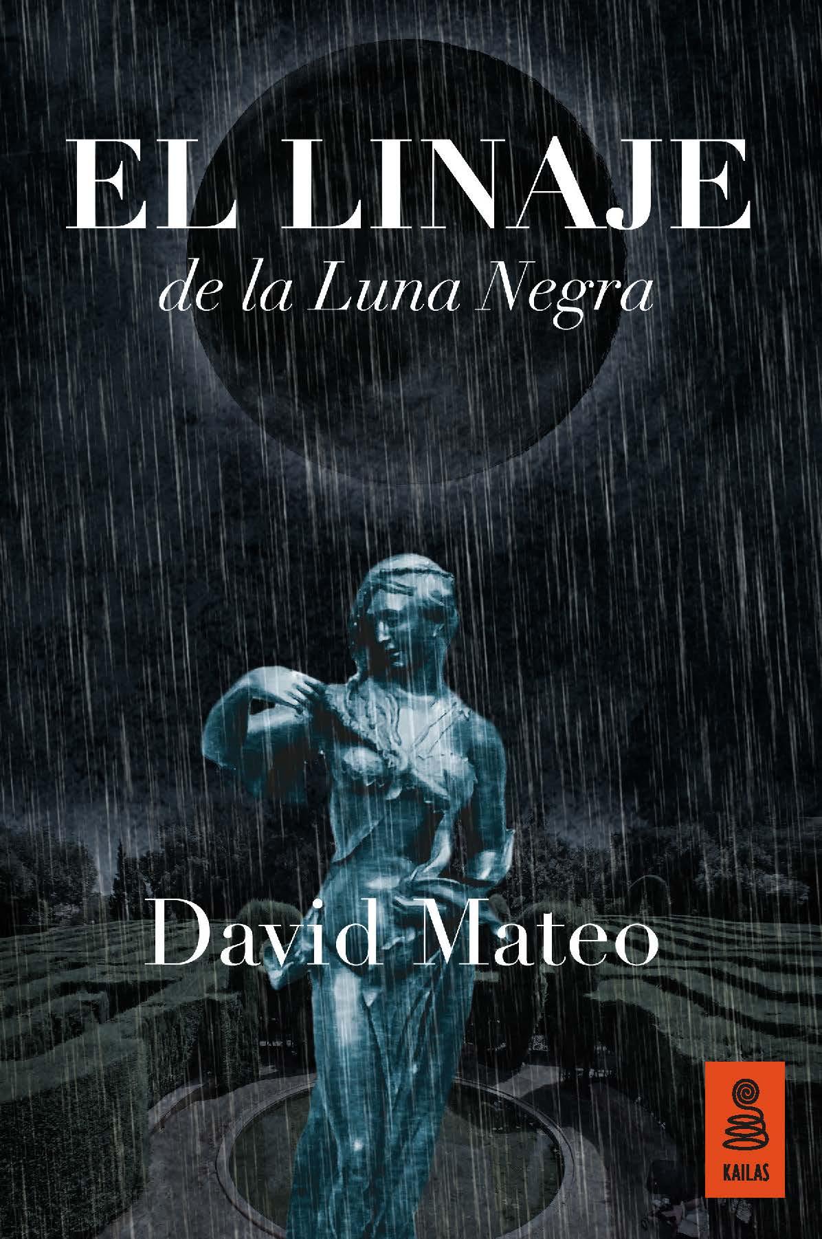 Portada de El Linaje de la Luna Negra, de David Mateo