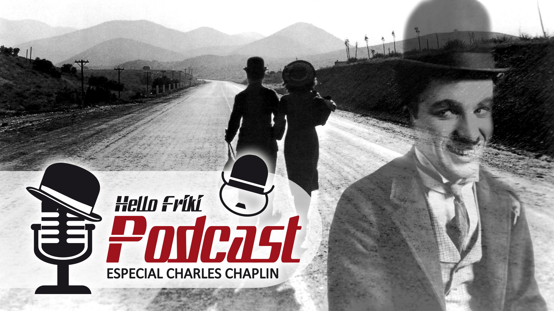 HF Especial Charles Chaplin - Parte 1 (época muda): Luces de la ciudad, La quimera del oro...