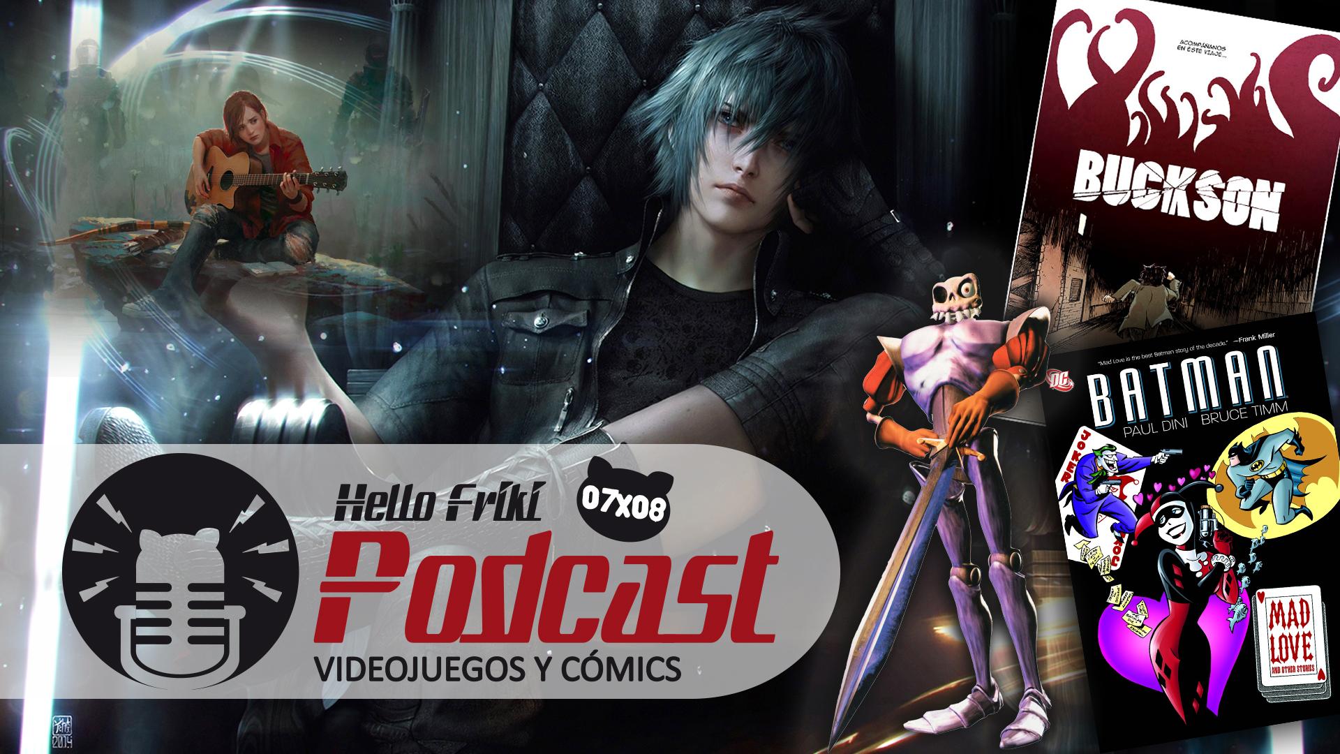 HF 7x08 Videojuegos y Cómics: Final Fantasy XV, El Ala Rota...