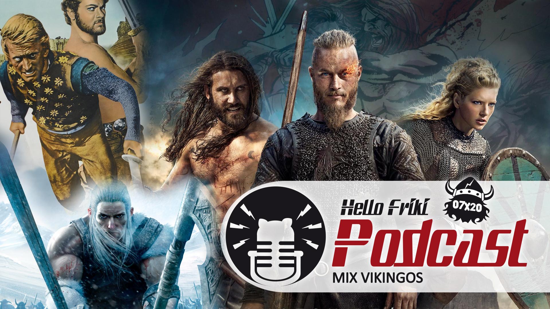 HF 7x20 Mix Vikingos: Vikings, La Sangre de las Valkirias...