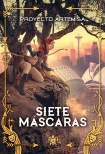 """Reseña: """"Siete máscaras"""", del Proyecto Artemisa"""