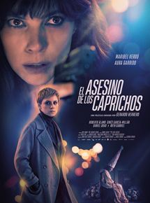 Ficha, tráiler y póster de El asesino de los caprichos