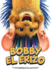 Ficha, tráiler y póster de Bobby el erizo