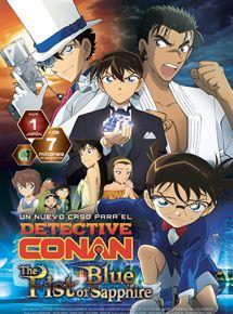 Ficha, tráiler y póster de Detective Conan: El puño de zafiro azul