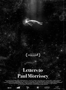 Ficha, tráiler y póster de Letters to Paul Morrissey