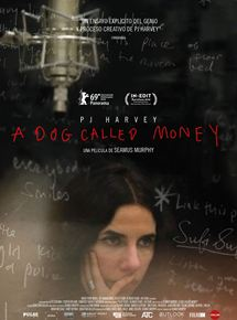 Ficha, tráiler y póster de PJ Harvey: A Dog Called Money