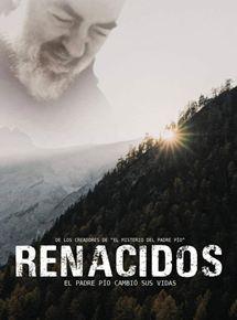 Ficha, tráiler y póster de Renacidos. El Padre Pío cambió sus vidas