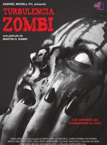 Ficha, tráiler y póster de Turbulencia zombi