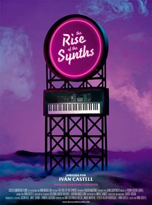 Ficha, tráiler y póster de The Rise of the Synths