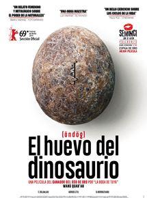 Ficha, tráiler y póster de El huevo del dinosaurio