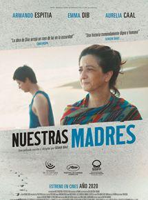 Ficha, tráiler y póster de Nuestras madres