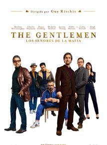 Ficha, tráiler y póster de The Gentlemen: Los señores de la mafia